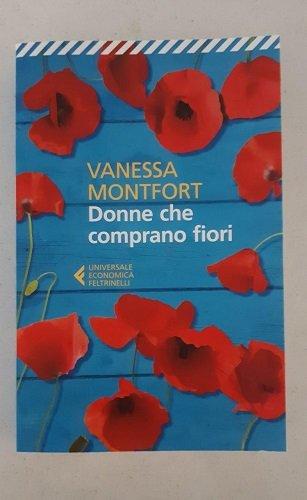 Libri con i fiori nel titolo: donne che comprano fiori di Vanessa Monfort