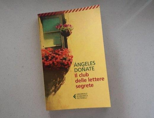 Il club delle lettere segrete di Ángeles Doñate: un romanzo epistolare scelto a caso ma non troppo