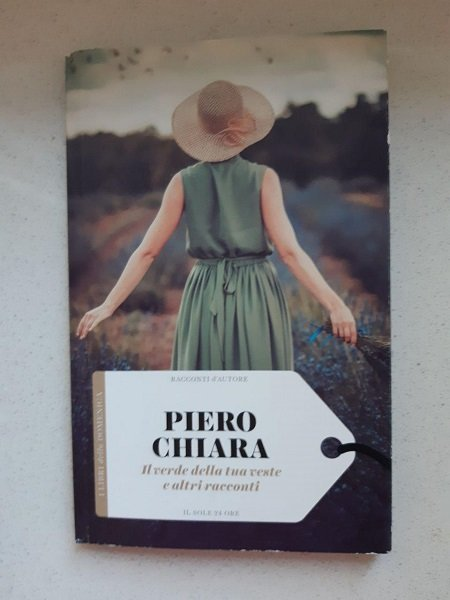 Piero Chiara, Il verde della tua veste e altri racconti