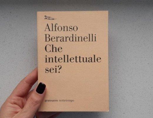 Che intellettuale sei? di Alfonso Berardinelli: la risposta nel libello