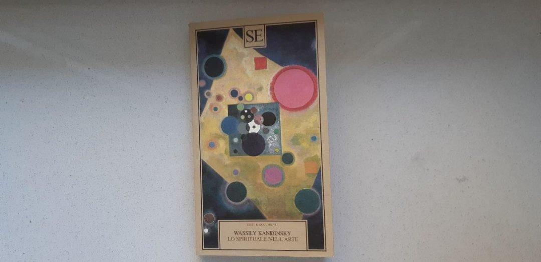 Lo spirituale nell'arte di Wassily Kandinsky: gli aspetti dell'anima