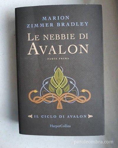 Leggere Le nebbie di Avalon di Marion Zimmer Bradley