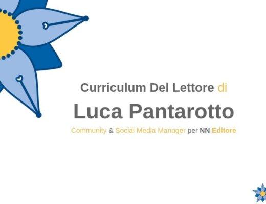 Curriculum del lettore di Luca Pantarotto: stratigrafia di un lettore