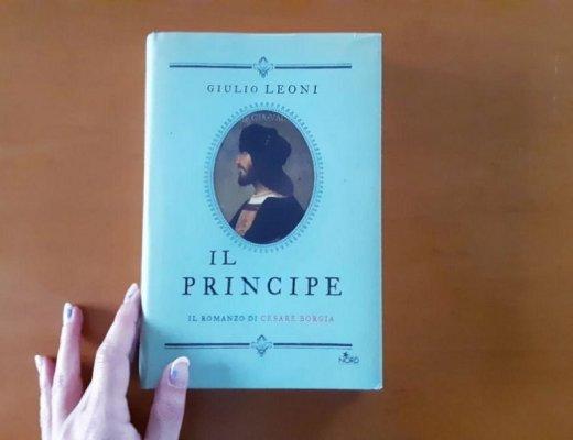 Il principe di Giulio Leoni: o Cesare o nessuno, Borgia e Da Vinci