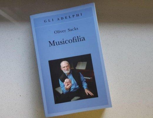 Musicofilia di Oliver Sacks: storie di connessioni musicali