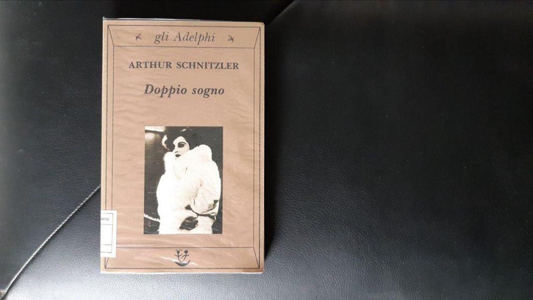 Doppio sogno Arthur Schnitzler: strani racconti austriaci