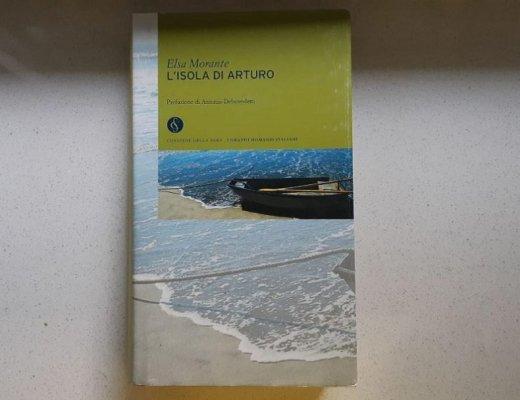L'isola di Arturo di Elsa Morante: trama e impressioni