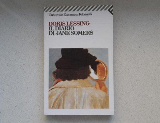 Il diario di Jane Somers di Doris Lessing: un ipotetico diario per un romanzo autentico