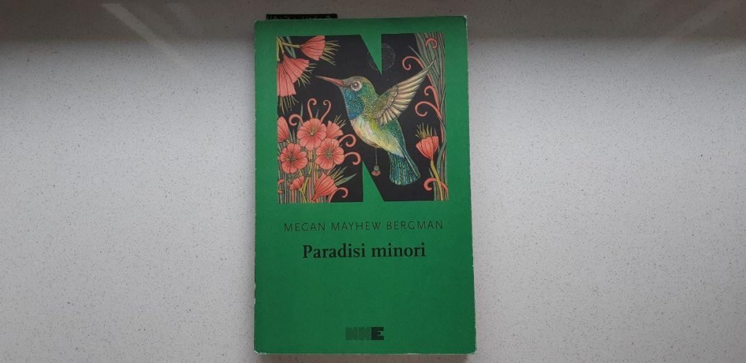 Paradisi minori di Megan Mayhew Bergman: frammenti da leggere con cura