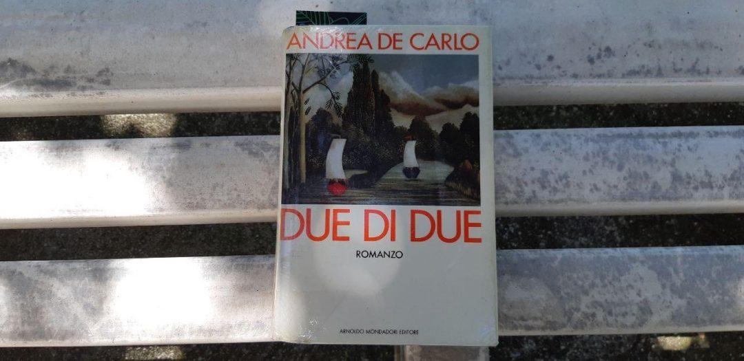 Due di due di Andrea De Carlo: un affascinante romanzo polisindeto