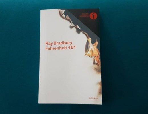 Fahrenheit 451 di Ray Bradbury: trama e considerazioni
