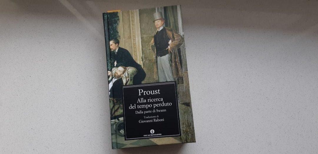 Proust Alla ricerca del tempo perduto: dalla parte di Swann