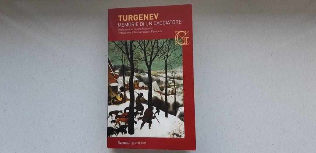 Memorie di un cacciatore di Turgenev: letteratura, nel senso esteso del termine
