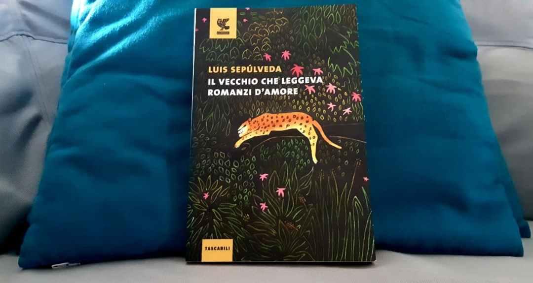 Il vecchio che leggeva romanzi d'amore di Luis Sepúlveda: le morali della favola