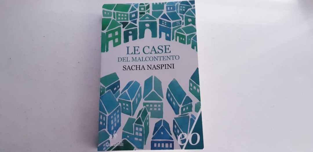 Le case del malcontento di Sacha Naspini: un noir ben giocato