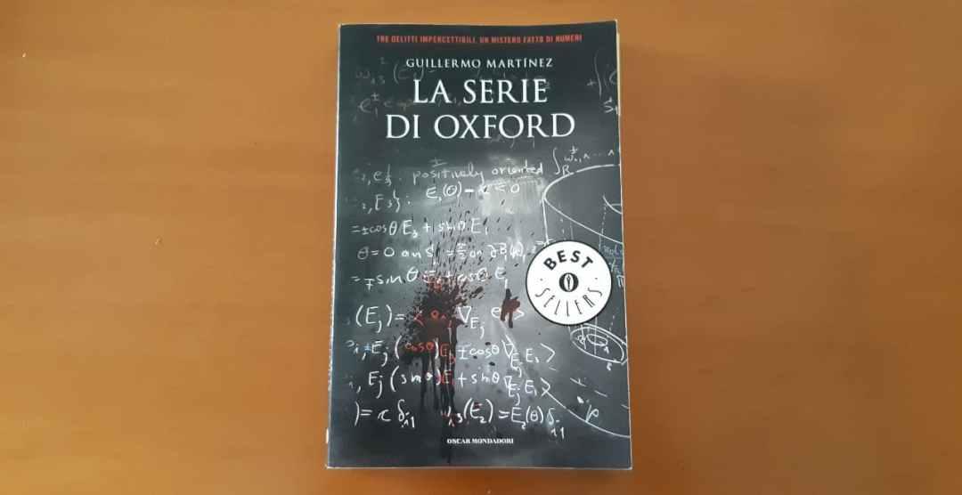 La serie di Oxford di Guillermo Martínez: semplice, logico, lineare