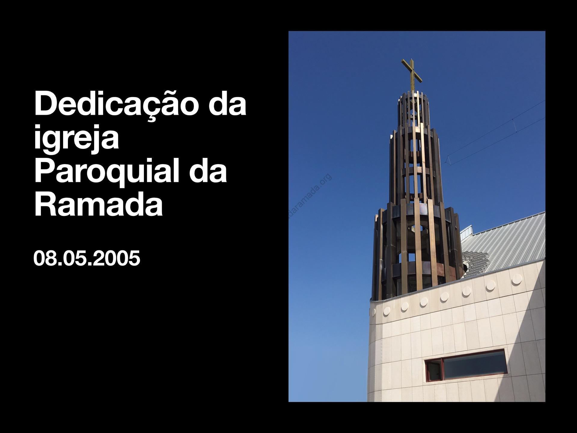 15 anos da Dedicação da nossa Igreja Paroquial