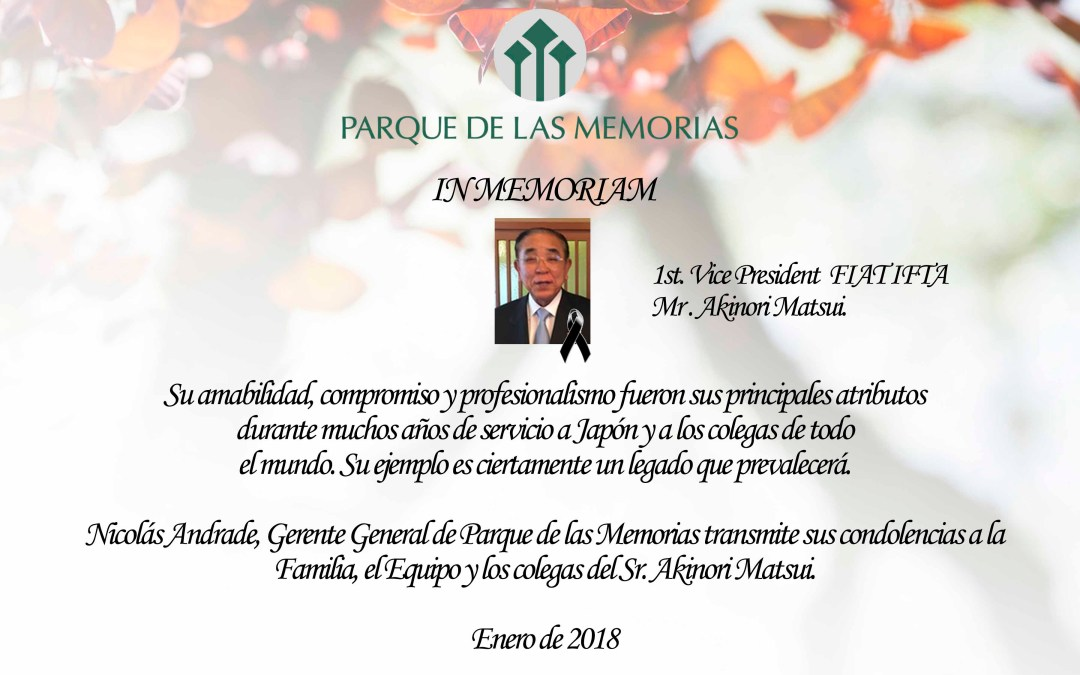 In Memoriam Mr. Akinori Matsui