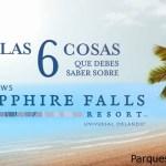 SEIS RAZONES PARA RESERVAR UNA ESTADÍA EN EL LOEWS SAPPHIRE FALLS RESORT