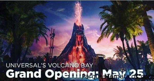 Gran apertura de Volcano Bay el 25 de mayo
