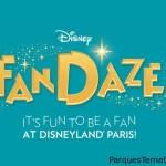 Disney FanDaze una nueva serie de experiencias creadas especialmente para los fans Disney