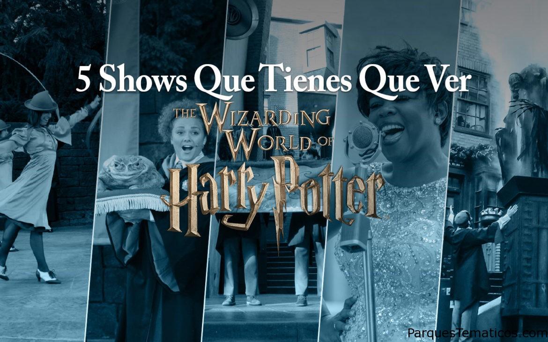 Cinco shows imperdibles en Wizarding World de Harry Potter