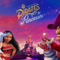 Festival de Piratas y Princesas en Disneyland Paris