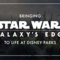 Bringing Star Wars: Galaxy's Edge to Life at Disney Parks