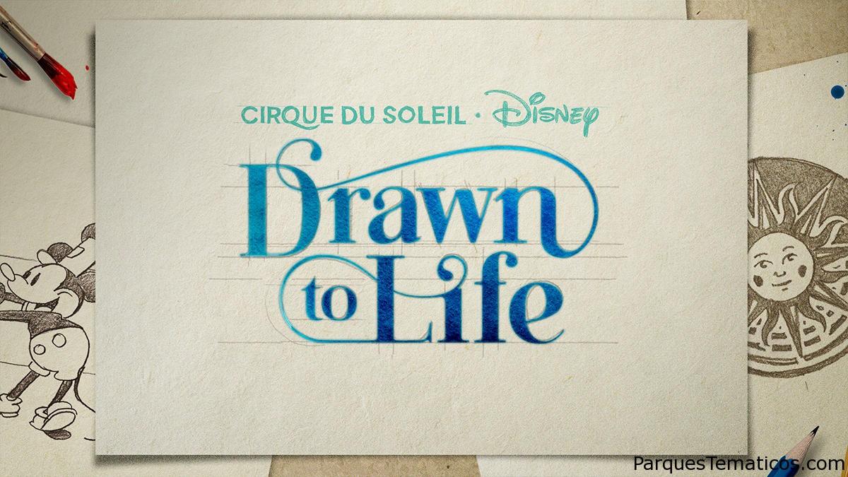 Drawn to Life: nueva producción del Cirque du Soleil que abrirá en Disney Springs en 2020