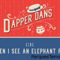 Dapper Dans canta When I See An Elephant Fly