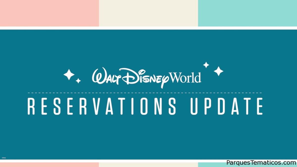 Una actualización sobre las reservas de Walt Disney World Resort