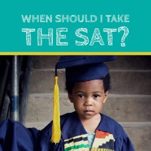 When Should I Take the SAT?