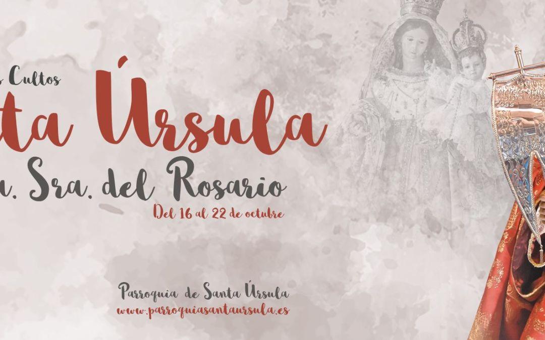 Programa de Solemnes Cultos Fiestas Patronales en Honor a Santa Úrsula y Ntra. Sra. del Rosario