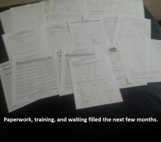 November 17: Paperwork, training, and waiting filled the next few months. (Note: I know this is a pretty crappy photo, but I took it when we started our newest foster journey to show how much preliminary paperwork we needed to fill out. I never expected to be using the photo months later in this project.)