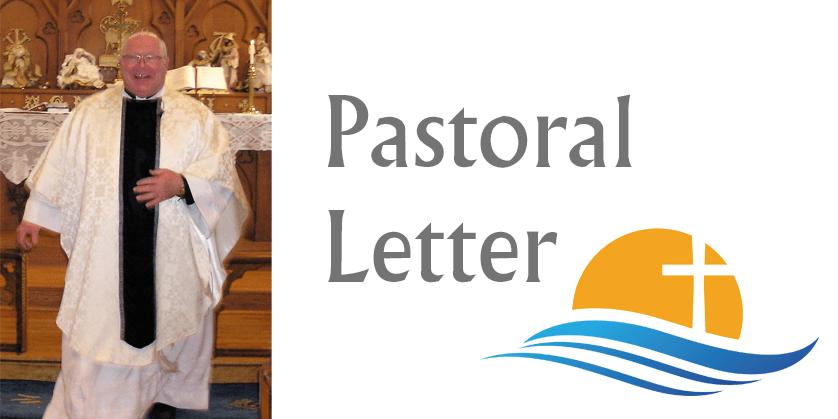Pastoral Letter – July 1 , 2021