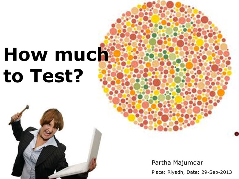 How much to Test – Slide 1
