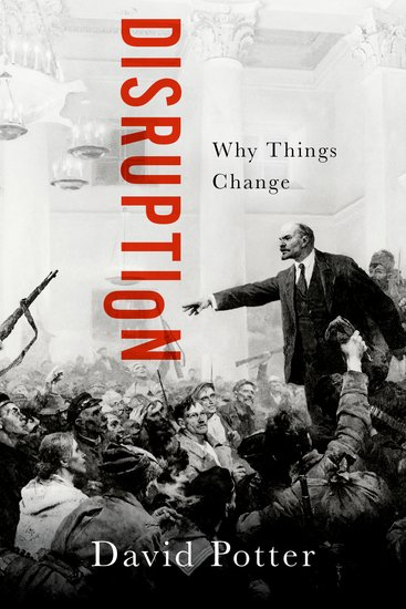 Disruption - Why Things Change by David Potter Book cover