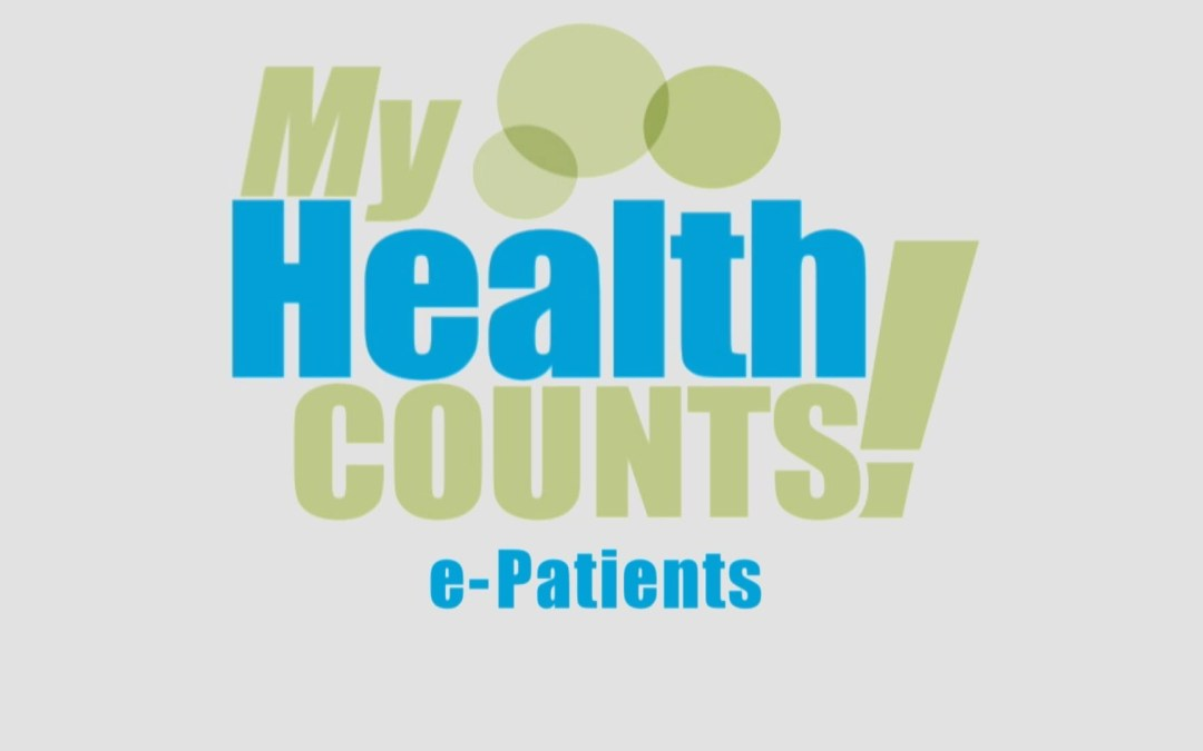 """My Health Counts: e-Patients"" (coming soon from WNED, PBS Buffalo!)"