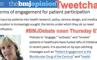 "#BMJDebate tweetchat: ""terms of engagement"" for patient voices, noon Thursday ET"