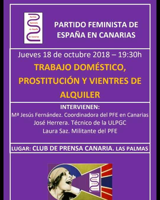 Jueves 18 de Octubre – Trabajo doméstico, prostitución y vientres de alquiler