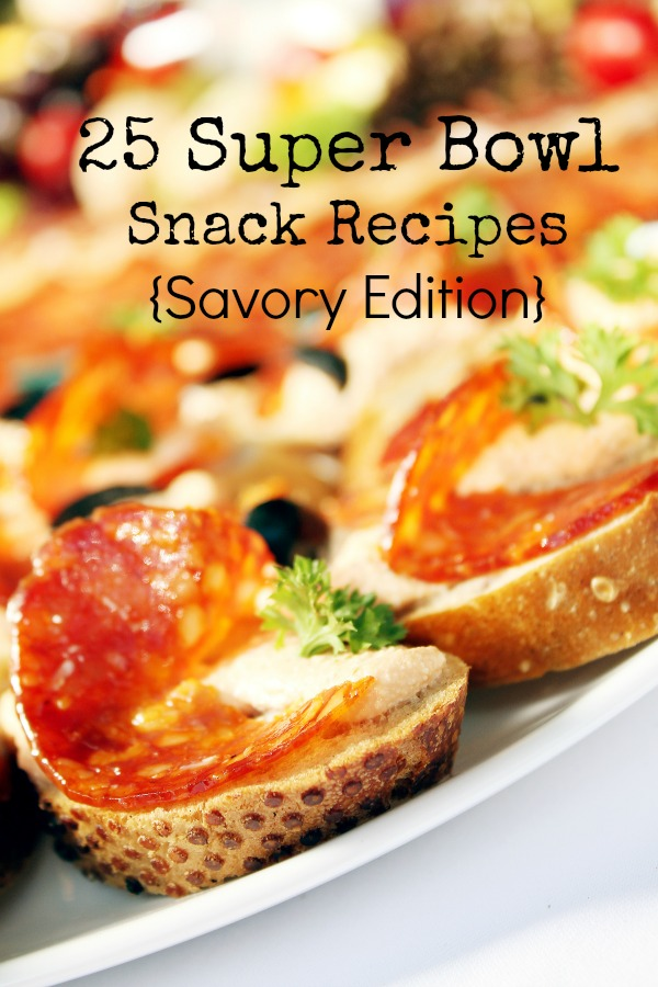 25 Super Bowl Snack Recipes {Savory Edition}