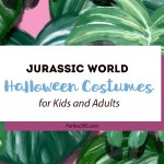 Jurassic World Halloween Costumes for Kids and Adults