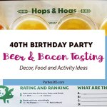 40th Birthday Party: Beer and Bacon Tasting