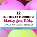 12 Birthday Morning Ideas for Kids
