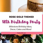 18th Birthday Party: A Rose Gold Graduation
