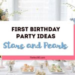 1st Birthday Party Theme: Stars and Pearls