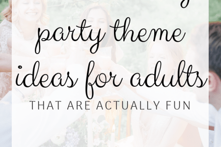 101 Birthday Party Themes For Adults