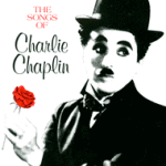 the songs of charlie chaplin