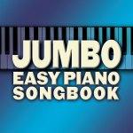 jumbo easy piano songbook pdf