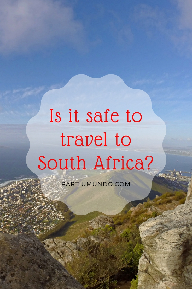 É seguro viajar para a África do Sul - Is it safe to travel to South Africa